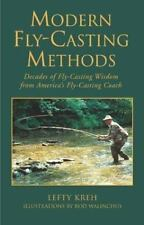Modern Fly-Casting Methods: Decades of Fly-Casting Wisdom from America's Fly Cas