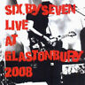 Six By Seven : Live at Glastonbury 2008 CD (2011) ***NEW*** Fast and FREE P & P