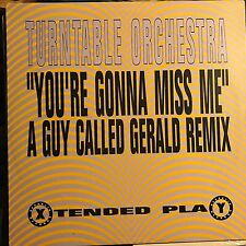 TURNABLE ORCHESTRA • You're Gonna Miss Me • VINILE 12 Mix • REPUBLIC