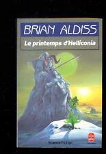 Brian ALDISS Le printemps d'Helliconia, Livre de Poche SF 7104, 1989
