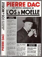 PIERRE DAC ¤ LES PETITES ANNONCES DE L'OS A MOELLE ¤ 1990 FRANCE LOISIRS
