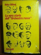 La vera storia dell' Orchestra rossa - H. Hohne - Garzanti - 1972 - M