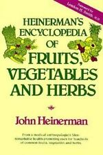 Heinerman's Encyclopedia of Fruits, Vegetables and Herbs, holistic naturopath: