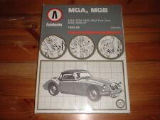 MGA,MGA 1600,MGA TWINCAM,MGB MK1 WORKSHOP MANUAL 1955-68
