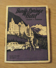 "1947 SOUVENIR/Advertising Travel Guide~""BANFF SPRINGS HOTEL""~Map~"