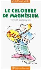 Le chlorure de magnésium de Muller, Marie-France | Livre | état bon
