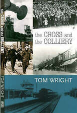 The Cross and the Colliery, Wright, Tom, Very Good Book