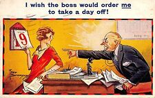 POSTCARD  COMIC    HUMORESQUE   Series  I wish the boss would order me...