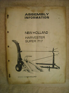 New Holland Super 717 Harvester Assembly Manual 41071713