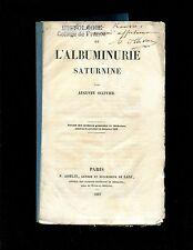 Ollivier, L 'Albuminurie Saturnine  original offprint 1863