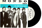 """MONDO ROCK - IN ANOTHER LOVE / IS IT ANY WONDER? - 7""""45 VINYL RECORD PICSLV 1983"""