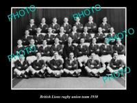 OLD 8x6 HISTORIC PHOTO OF THE BRITISH LIONS RUGBY UNION TEAM c1930