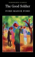 The Good Soldier by Ford Madox Ford 9781840226539   Brand New   Free UK Shipping