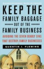 Keep the Family Baggage Out of the Family Business: Avoiding the Seven Deadly Si