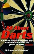 All About Darts: America's most complete and up-to-date book on the game of dart