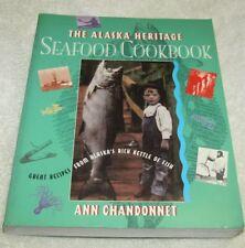 Alaska Heritage Seafood Cookbook: Great Recipes Fr Chandonnet, Ann Paperback