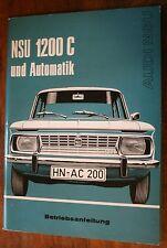 NSU Audi 1200 C + automatique Mode d'emploi Manuel D'utilisation 1971