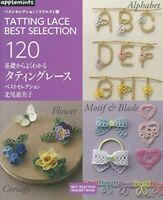 Tatting Lace Best Selection 120 - Japanese Craft Book -