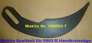 Makita Spaltkeil Nr. 165092-7 für Handkreissäge 5903 R