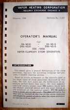Vintage (1948) Operator's Manual for Vapor-Clarkson Steam Generators - Nice