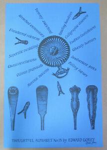 "Edward Gorey - Thoughtful Alphabet #15 / Sgd. Ltd. Ed. Print, '96, 18"" x 12"" NF"