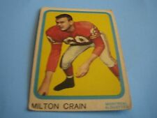 1963 TOPPS CFL FOOTBALL MILTON CRAIN CARD #46***MONTREAL ALOUETTES***