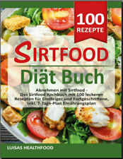 SIRTFOOD DIT BUCH  Abnehmen mit Sirtfood -  Das Sirtfood Kochbuch  -[PDF/EB00k]