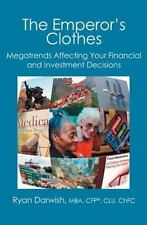 The Emperor's Clothes : Megatrends Affecting Your Financial and...  (ExLib)