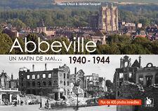 Abbeville, un matin de mai, 1940-1944
