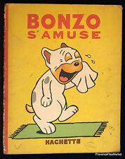 BONZO S'AMUSE HACHETTE 1934  LE PETIT MARSEILLAIS  Aa74B4