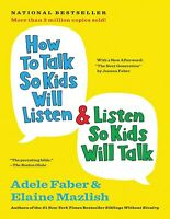 How to Talk So Kids Will Listen... - Faber, Adele (E-B0OK&AUDI0B00K||E-MAILED)