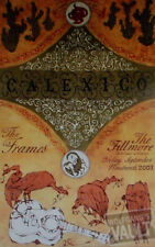 CALEXICO FILLMORE POSTER The Frames ORIGINAL Bill Graham F588 Grady McFerrin