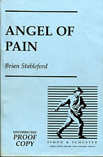 Angel of Pain-Brian Stableford-Simon & Schuster UK Uncorrected Proof-Signed