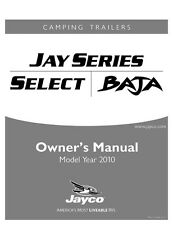 Jayco Fold-Down Pop-Up Tent Trailer Owners Manual- 2010 Baja Jay Select