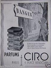 PUBLICITÉ 1943 DANGER PARFUM DE CIRO - CH.LEMONNIER - ADVERTISING