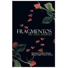 Fragmentos de Dos Almas by Benjamn Guilln and Miguel Angel Vieyra (2013,...