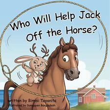 Who Will Help Jack off The Horse? Hard Cover Book BIMINI Tayanita
