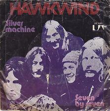 """Single 7"""" Hawkwind """"Silver Machine/seven by seven"""""""