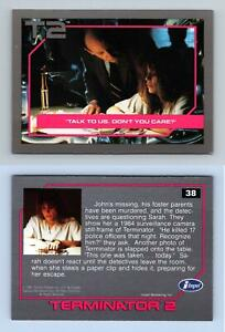 Talk To Us Don't You Care? #38 T2 Terminator 2 Impel 1991 Trading Card
