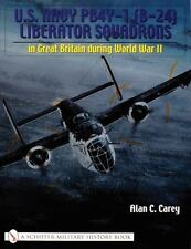 U.S. Navy PB4Y-1 (B-24) Liberator Squadrons: in Great Britain during World War I