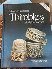 Antiques and Collectible Thimbles and Accessories Averil Mathis 1995, Hardcover