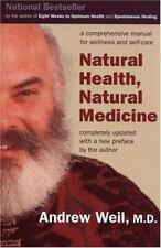 Natural Health, Natural Medicine Dr Andrew Weil md FREE SHIPPING paperback book
