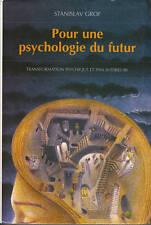 Livre pour une psychologie du futur  Stanislav Grof