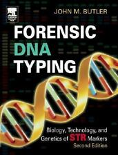 Forensic DNA Typing, Second Edition: Biology, Technology, and Genetics of STR Ma