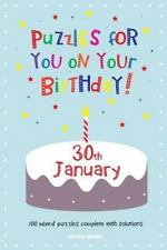Puzzles for You on Your Birthday - 30th January by Clarity Media (2014,...