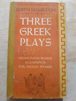 Three Greek Plays. Edith Hamilton.