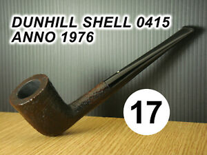 ESTATE PIPE- Pfeife -  N 17 DUNHILL SHELL 0415 MADE IN ENGLAND 16  1976