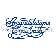 TATTERED LACE DIE - CONGRATULATIONS TO YOU BOTH -BRAND NEW LATEST DESIGN