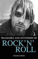 Tragedies and Mysteries of Rock 'n' Roll by Michele Primi (2015, Hardcover)