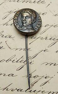 NIKOLA TESLA - genius Croatian Americaninventor,Gospić Smiljan, antique pin !